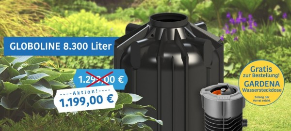 Globoline 8.300 Liter inkl. 3 Lippendichtungen + Gardena Wassersteckdose